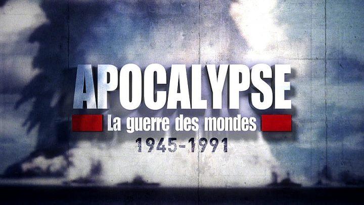 Apocalypse, la guerre des mondes
